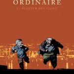 Le combat ordinaire, tome 4…